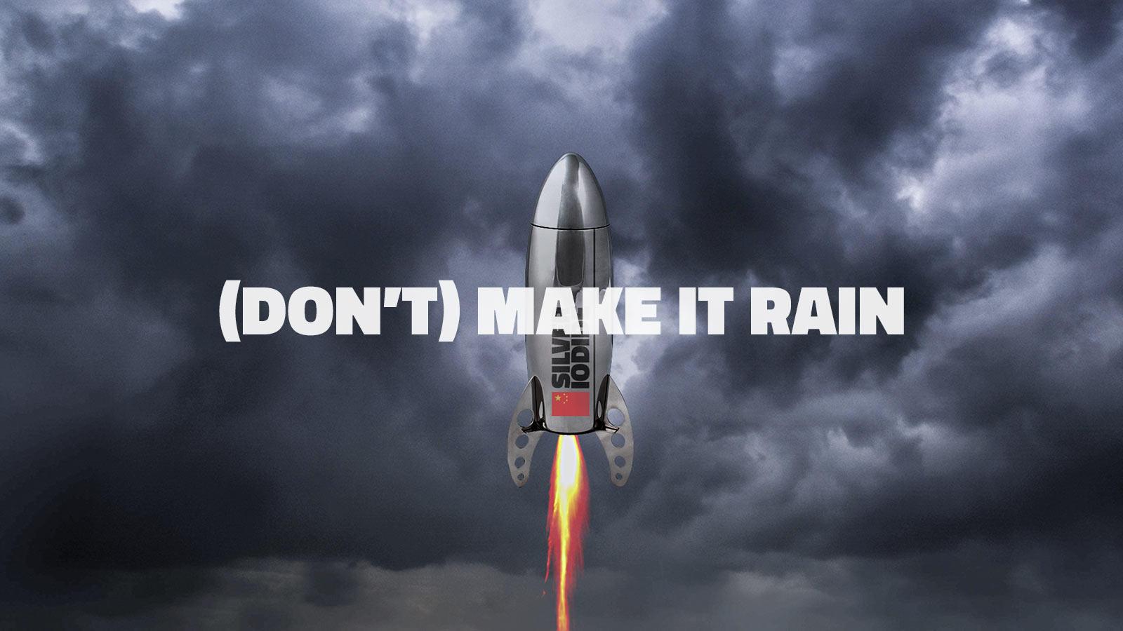 (Don't) Make it Rain