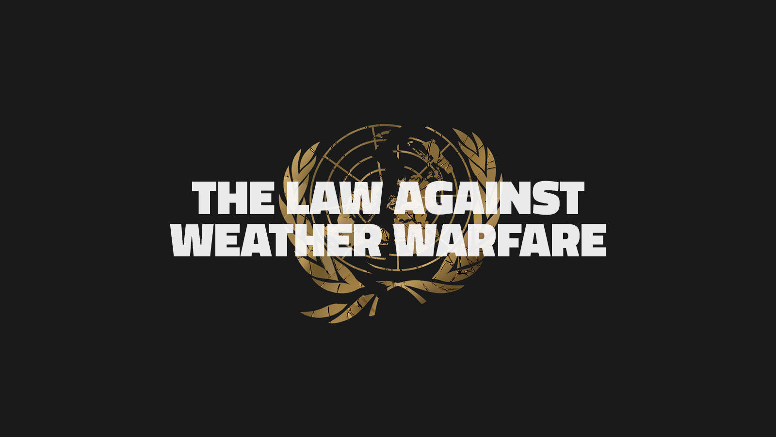 The Law Against Weather Warfare