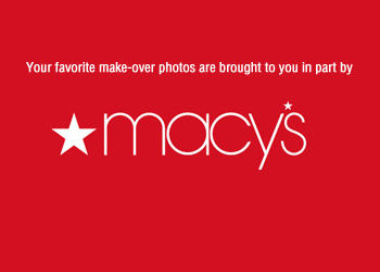 This gallery is brought to you by Macy's.  Click to begin this fashion makeover.