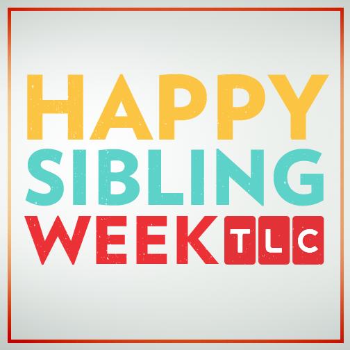Tlcsiblingweek Viewer Photos Tlc Siblings Tlc