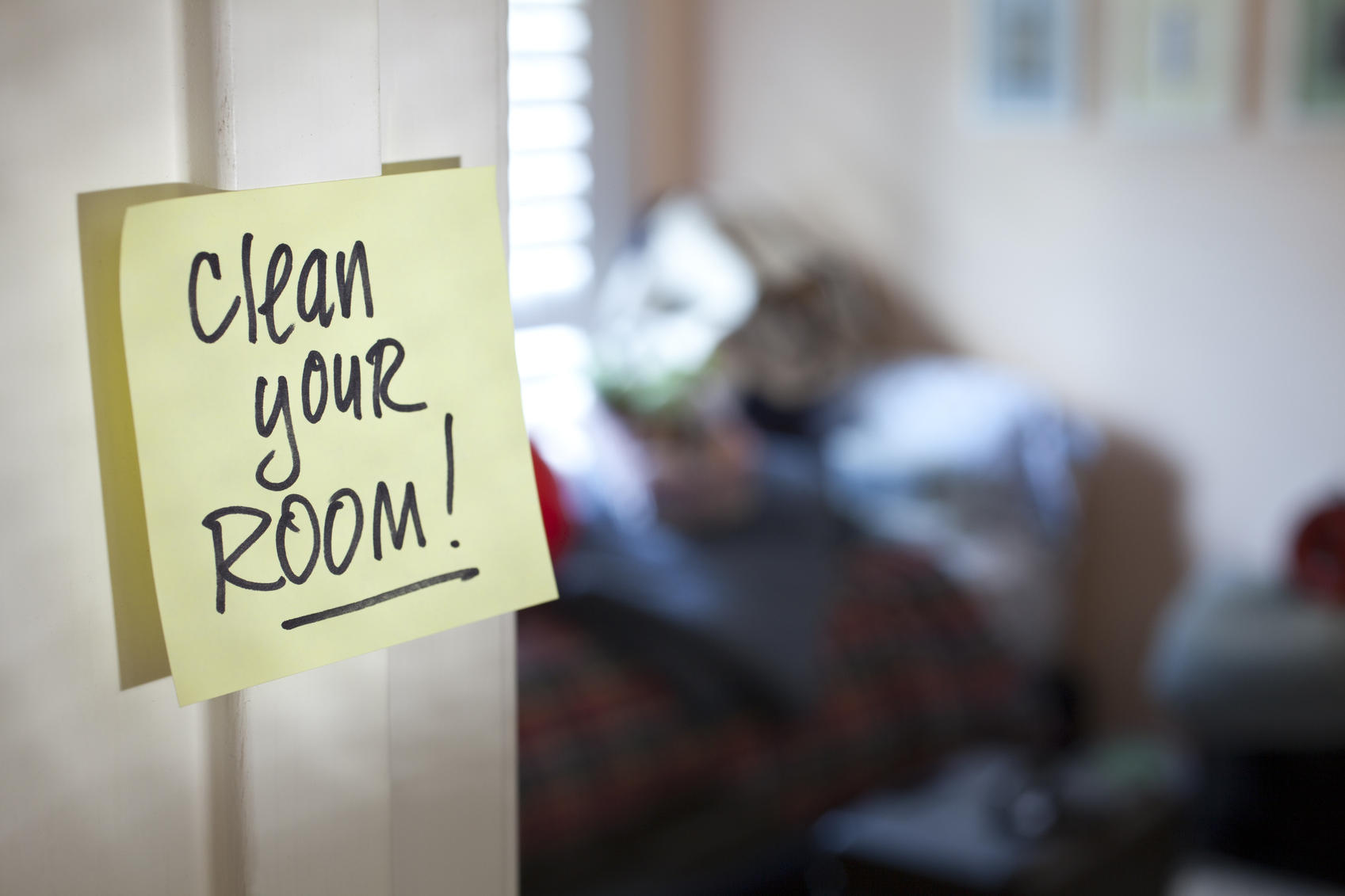 Clean your room post it on a bedroom door