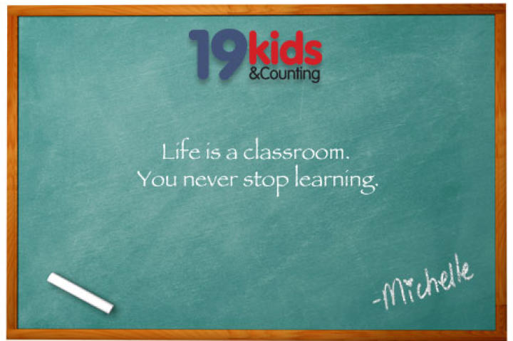 Life is a classroom. You never stop learning.