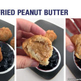 Fried peanut butter, you ask? Would that even be good, you wonder? Yes
