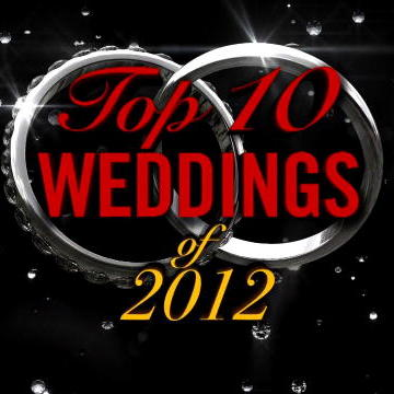 Top 10 Weddings of 2012