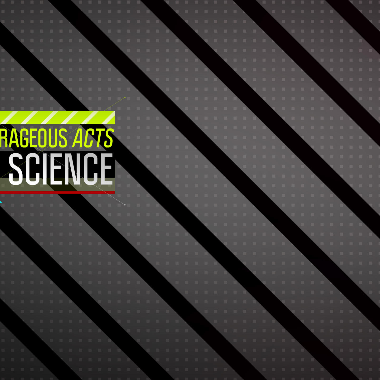 Outrageous Acts of Science Premiere