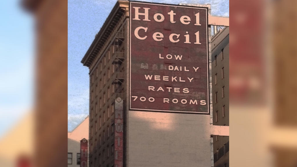 The Haunted History Of The Cecil Hotel The Hauntist