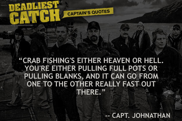 Discovery Quotes Best Captain Johnathan Hillstrand Quotes Deadliest Catch Discovery